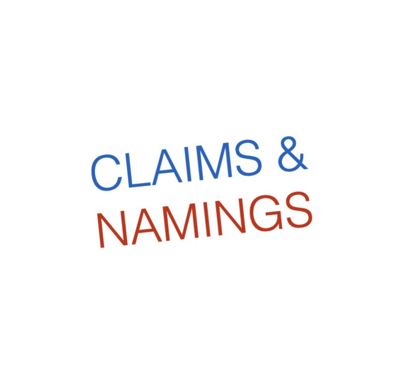 CLAIMS & NAMINGS
